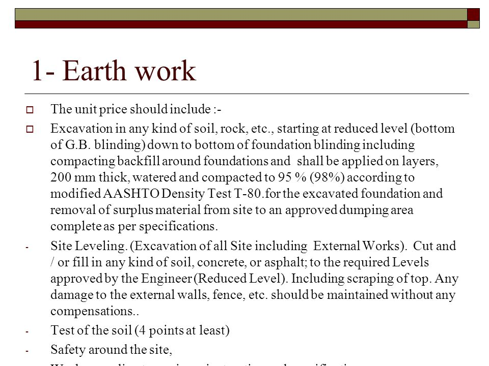 1- Earth work The unit price should include :-