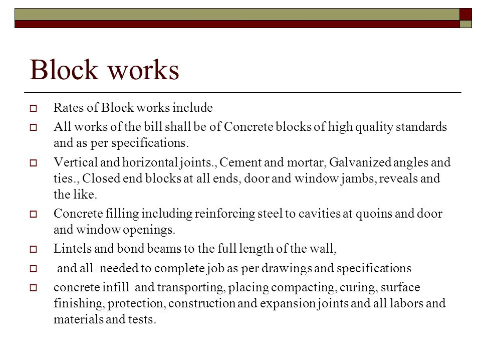 Block works Rates of Block works include