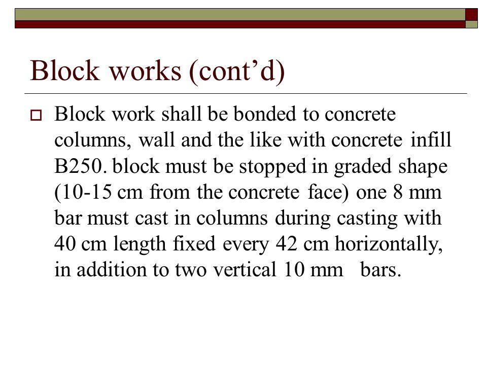 Block works (cont'd)