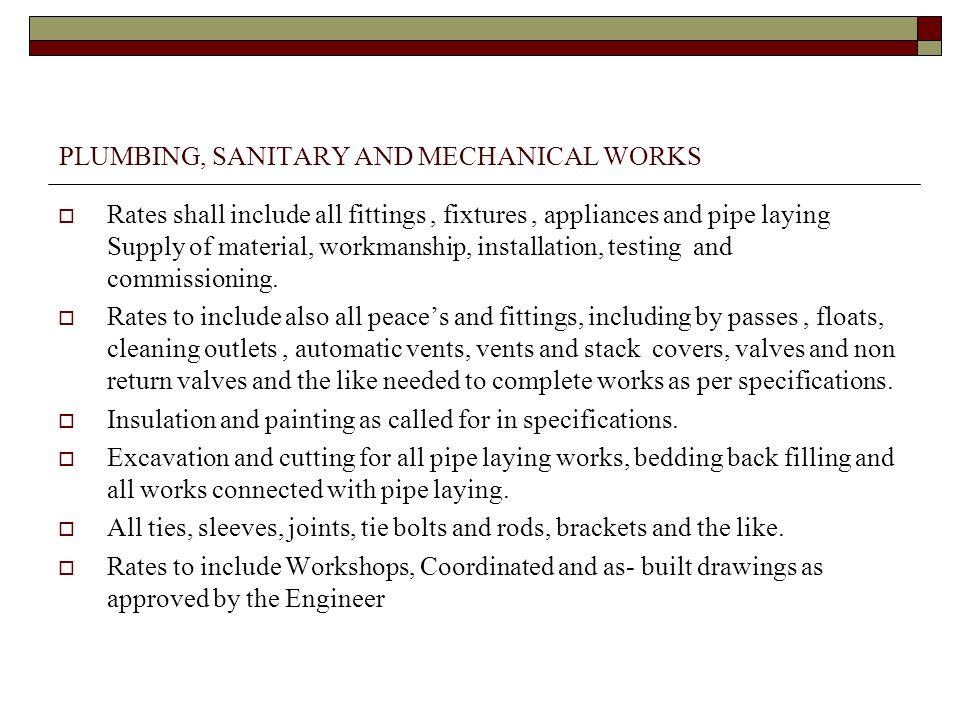 PLUMBING, SANITARY AND MECHANICAL WORKS