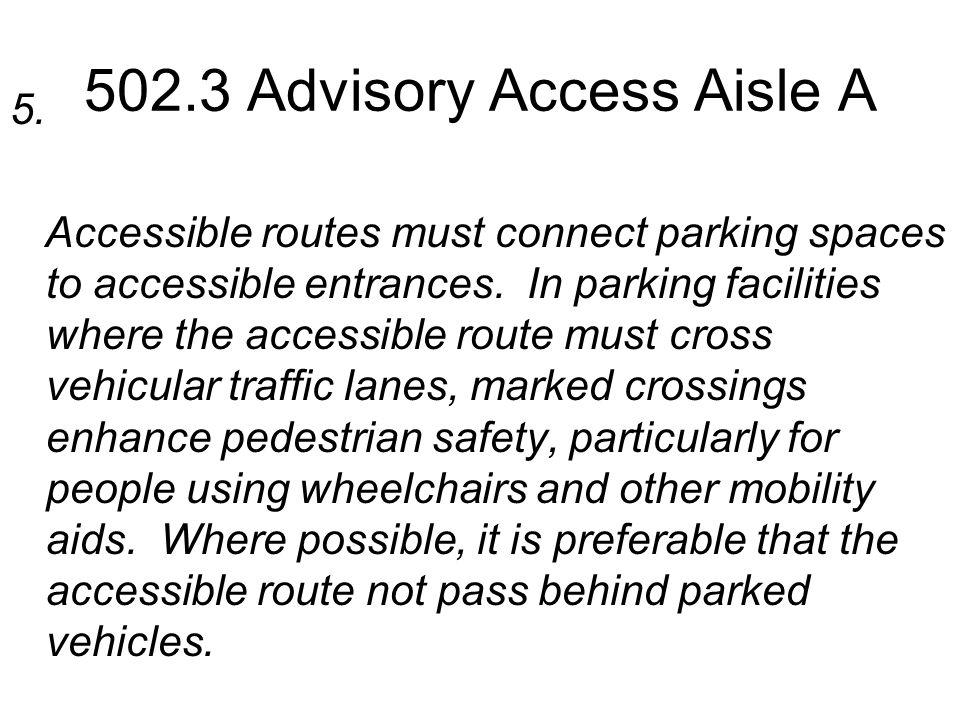 502.3 Advisory Access Aisle A