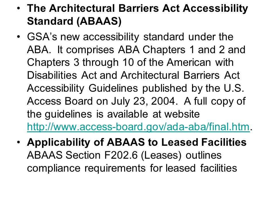 The Architectural Barriers Act Accessibility Standard (ABAAS)