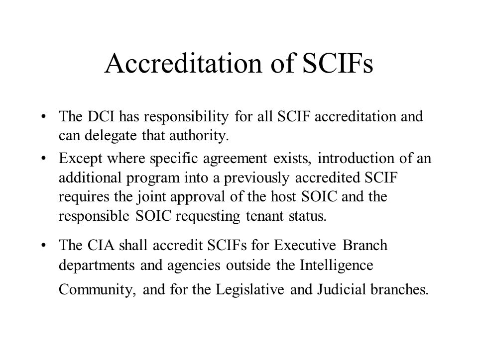 Accreditation of SCIFs