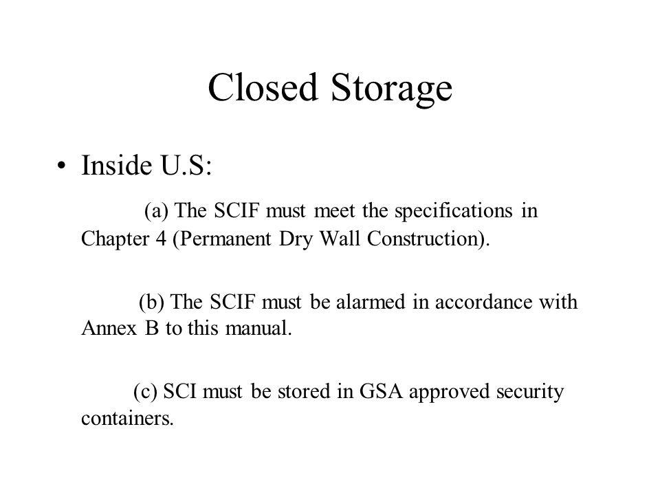 Closed Storage Inside U.S:
