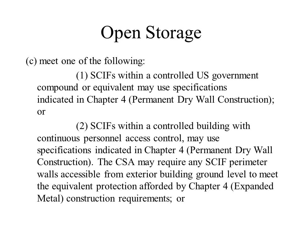Open Storage (c) meet one of the following: