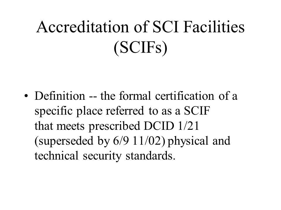 Accreditation of SCI Facilities (SCIFs)
