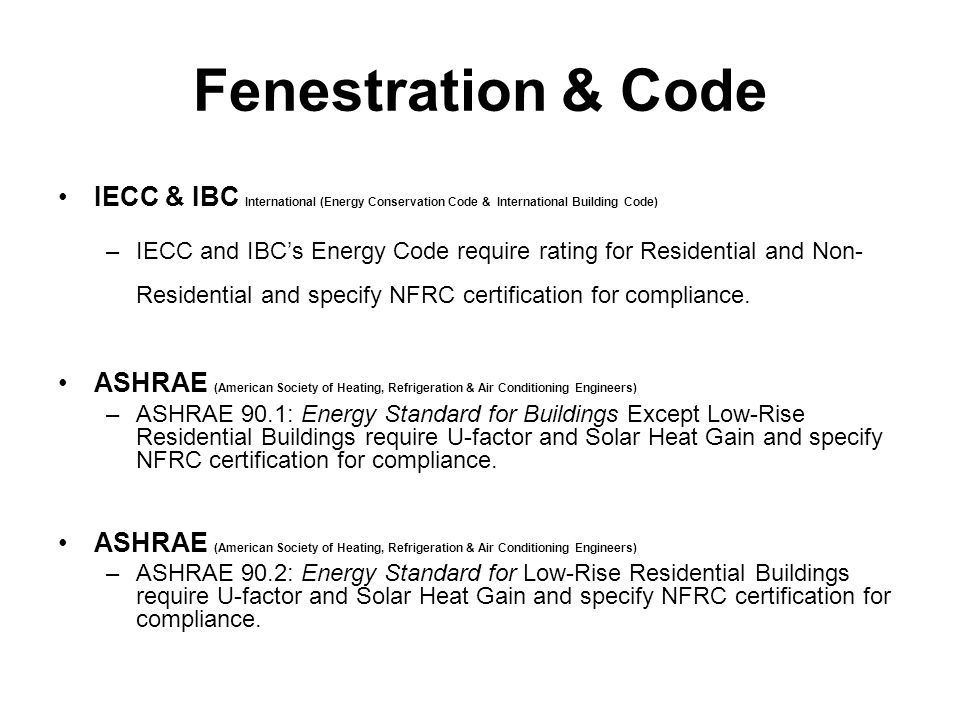 Fenestration & Code IECC & IBC International (Energy Conservation Code & International Building Code)