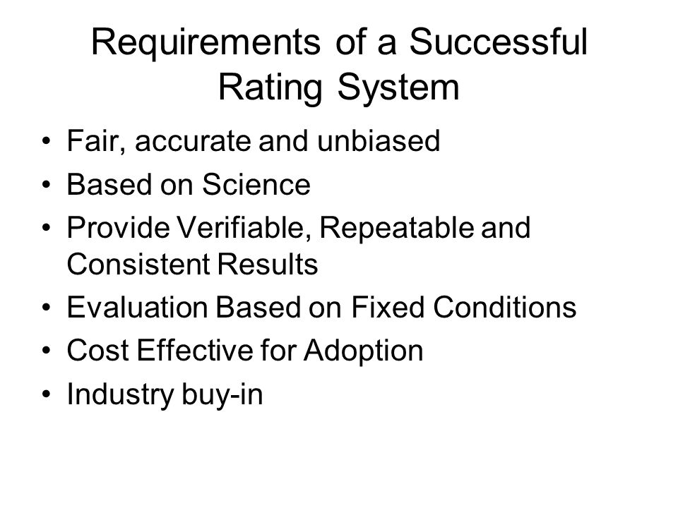 Requirements of a Successful Rating System