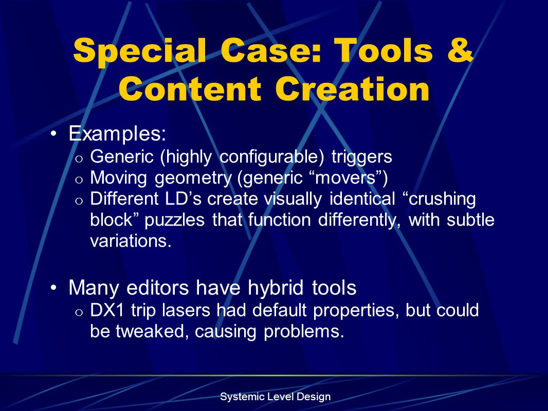 Special Case: Tools & Content Creation