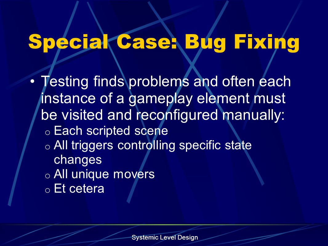 Special Case: Bug Fixing