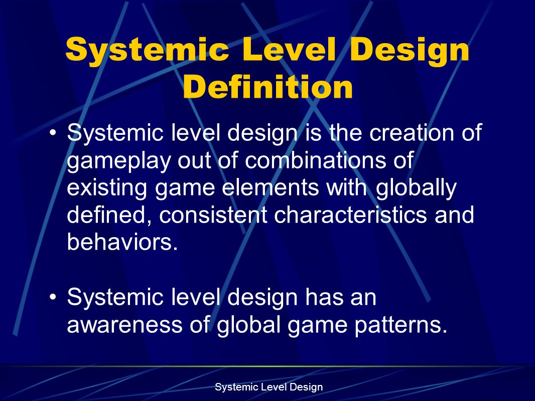 Systemic Level Design Definition