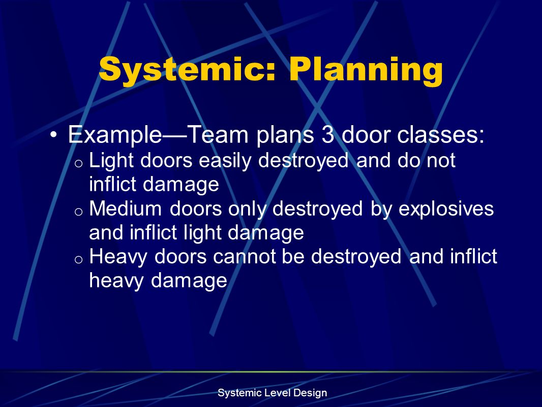 Systemic: Planning Example—Team plans 3 door classes: