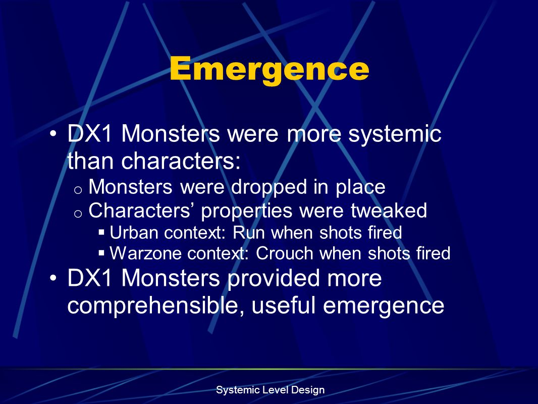 Emergence DX1 Monsters were more systemic than characters: