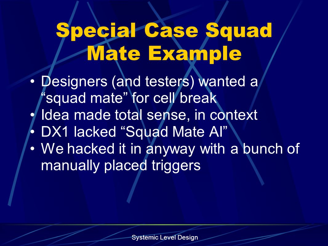 Special Case Squad Mate Example