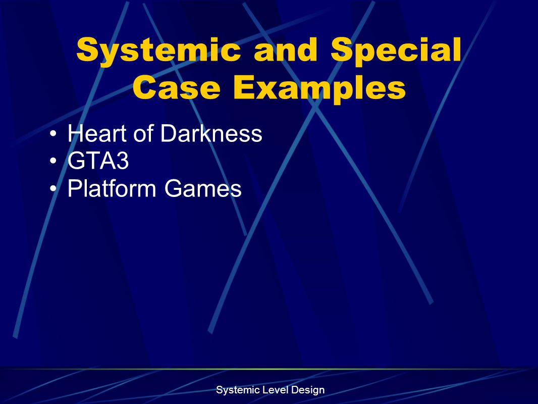Systemic and Special Case Examples
