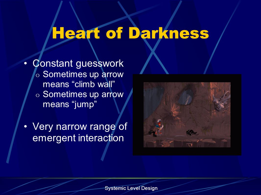 Heart of Darkness Constant guesswork