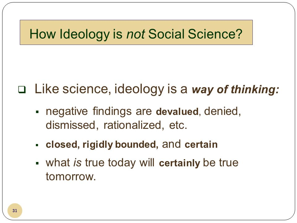 How Ideology is not Social Science