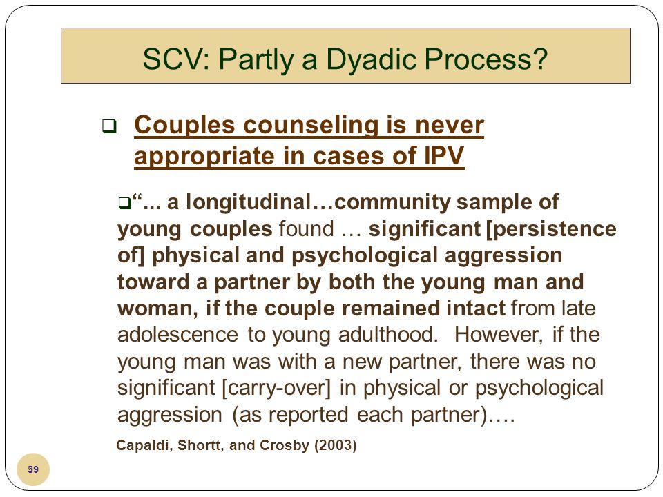 SCV: Partly a Dyadic Process
