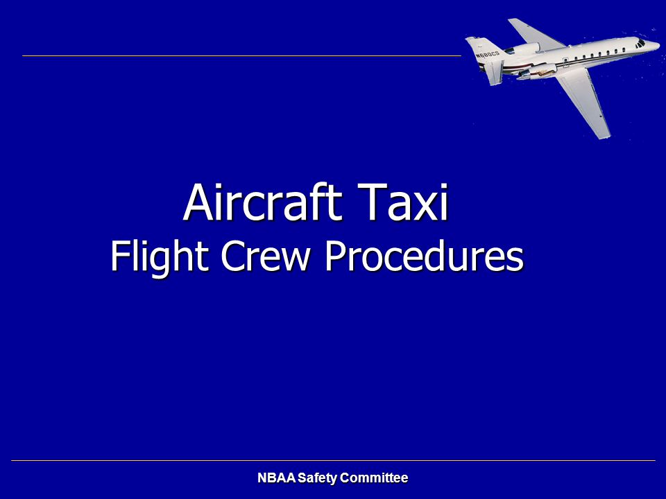 Aircraft Taxi Flight Crew Procedures