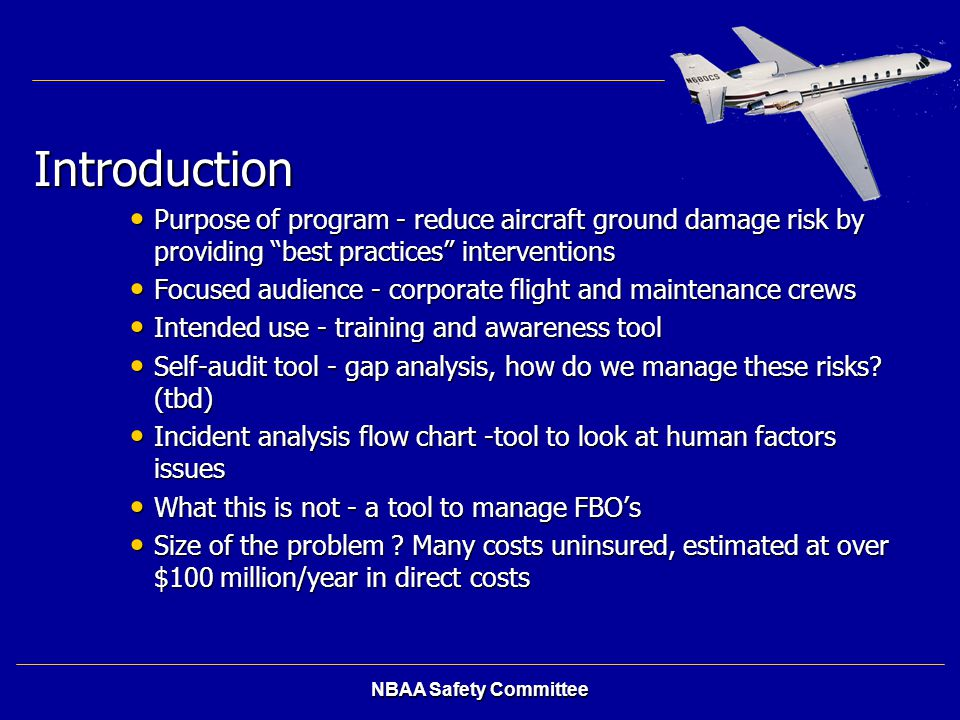 Introduction Purpose of program - reduce aircraft ground damage risk by providing best practices interventions.