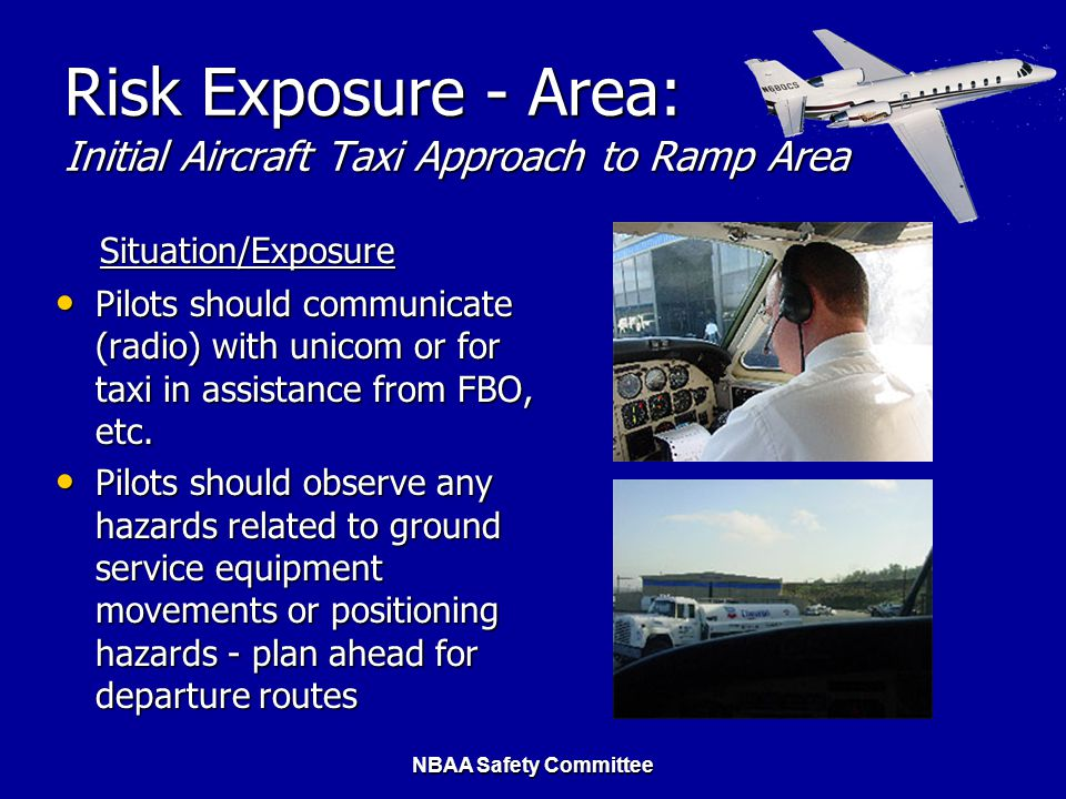 Risk Exposure - Area: Initial Aircraft Taxi Approach to Ramp Area