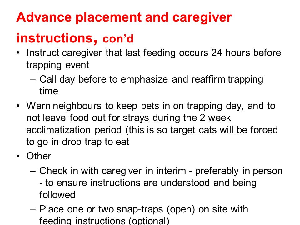Advance placement and caregiver instructions, con'd
