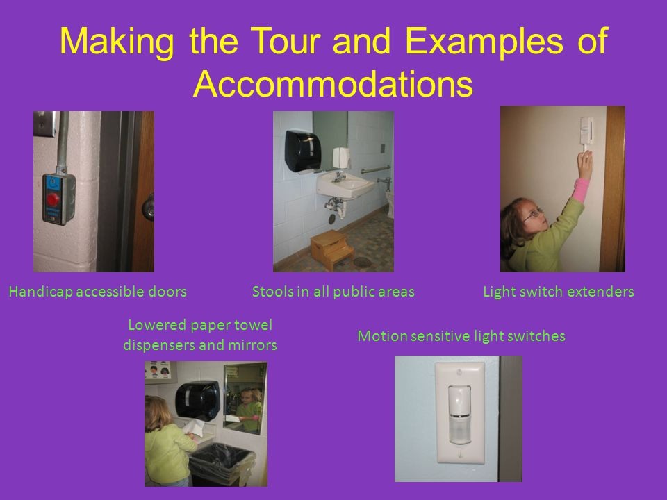 Making the Tour and Examples of Accommodations