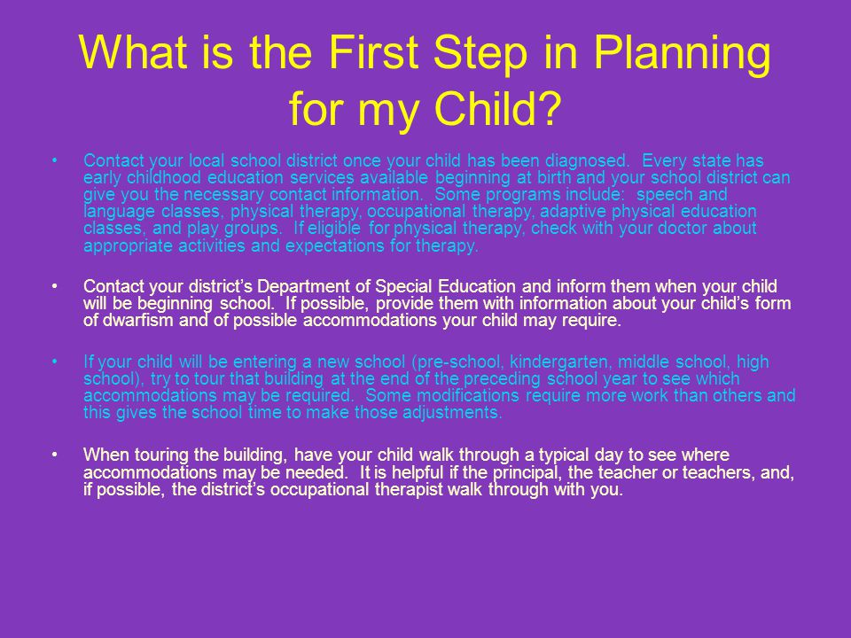 What is the First Step in Planning for my Child