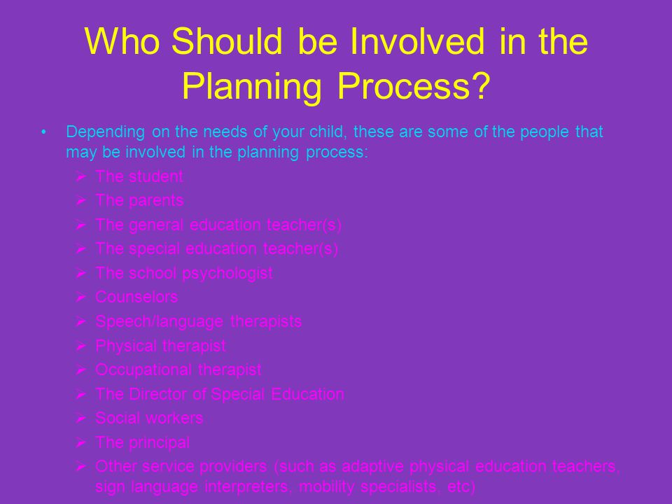 Who Should be Involved in the Planning Process