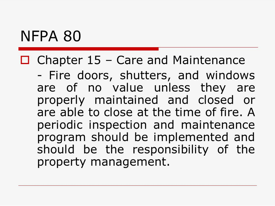 NFPA 80 Chapter 15 – Care and Maintenance