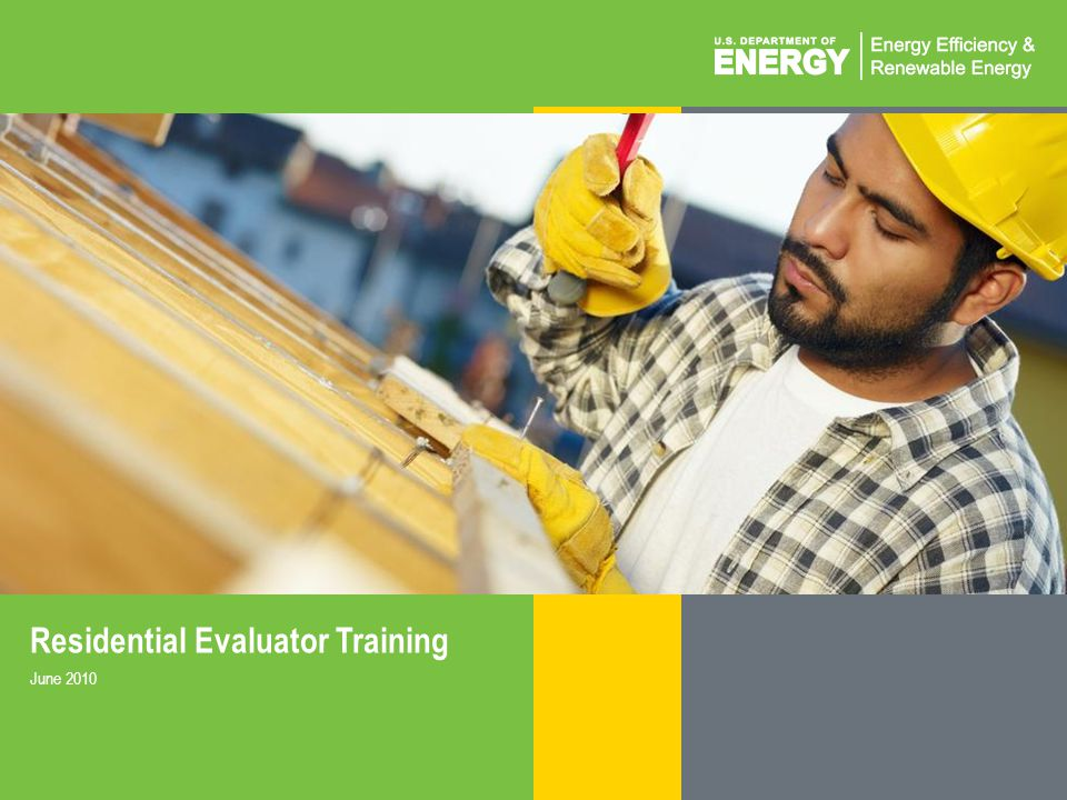 Residential Evaluator Training
