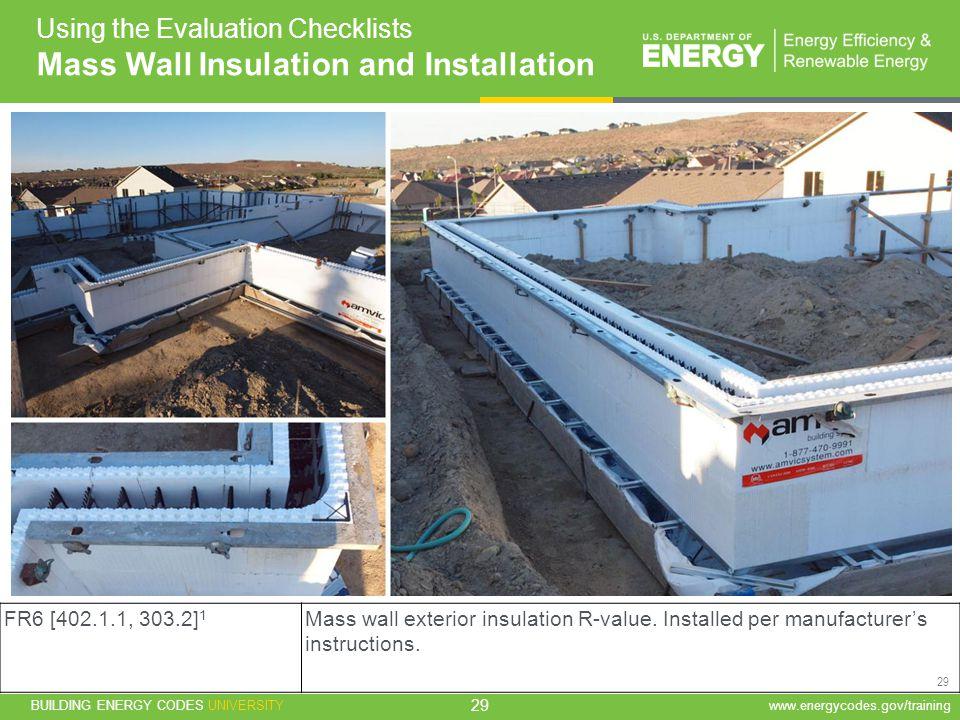 Mass Wall Insulation and Installation
