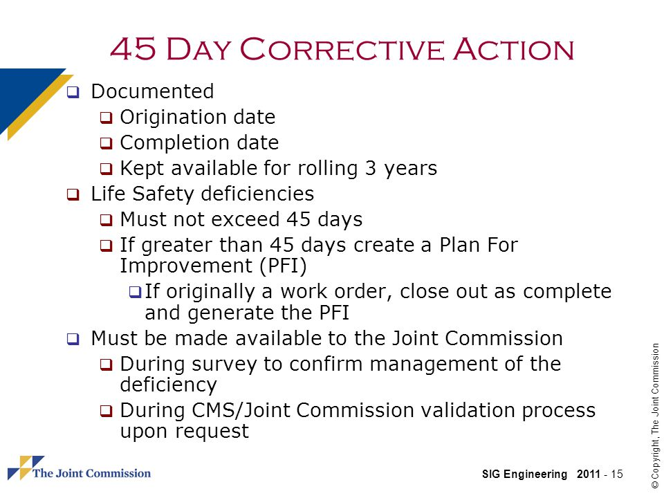 45 Day Corrective Action Documented Origination date Completion date