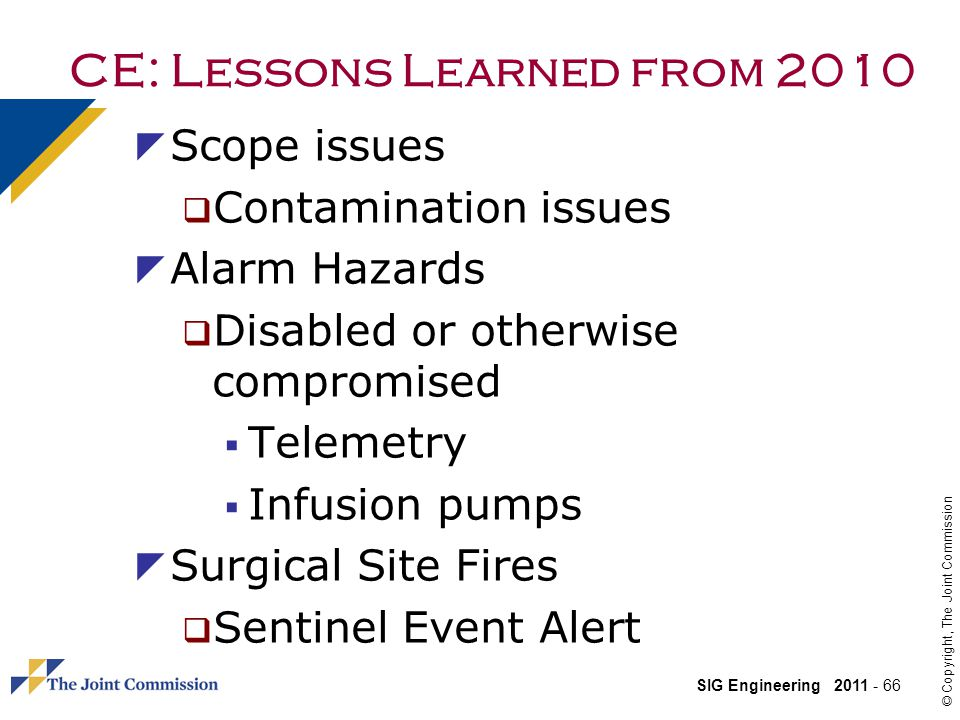 CE: Lessons Learned from 2010