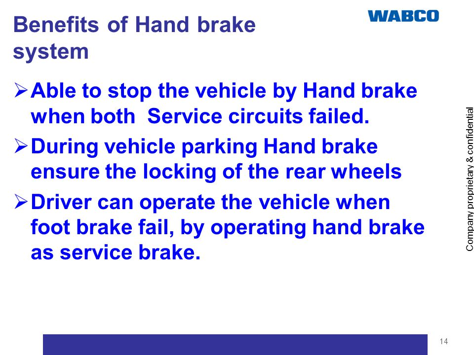 Benefits of Hand brake system