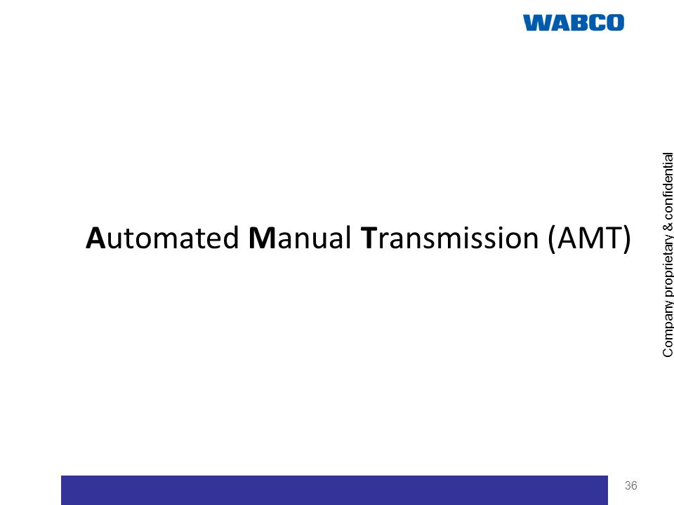 Automated Manual Transmission (AMT)