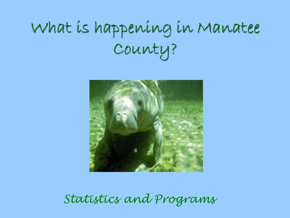 What is happening in Manatee County