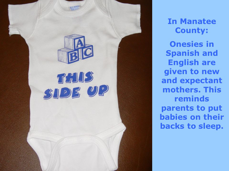 In Manatee County: Onesies in Spanish and English are given to new and expectant mothers.