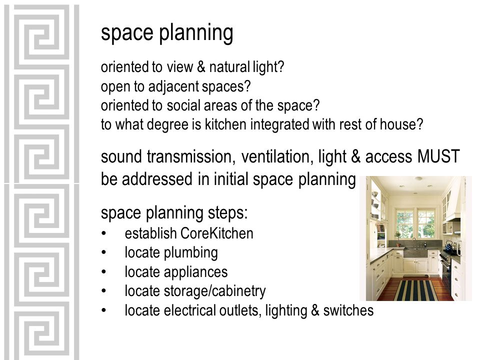 space planning oriented to view & natural light open to adjacent spaces oriented to social areas of the space