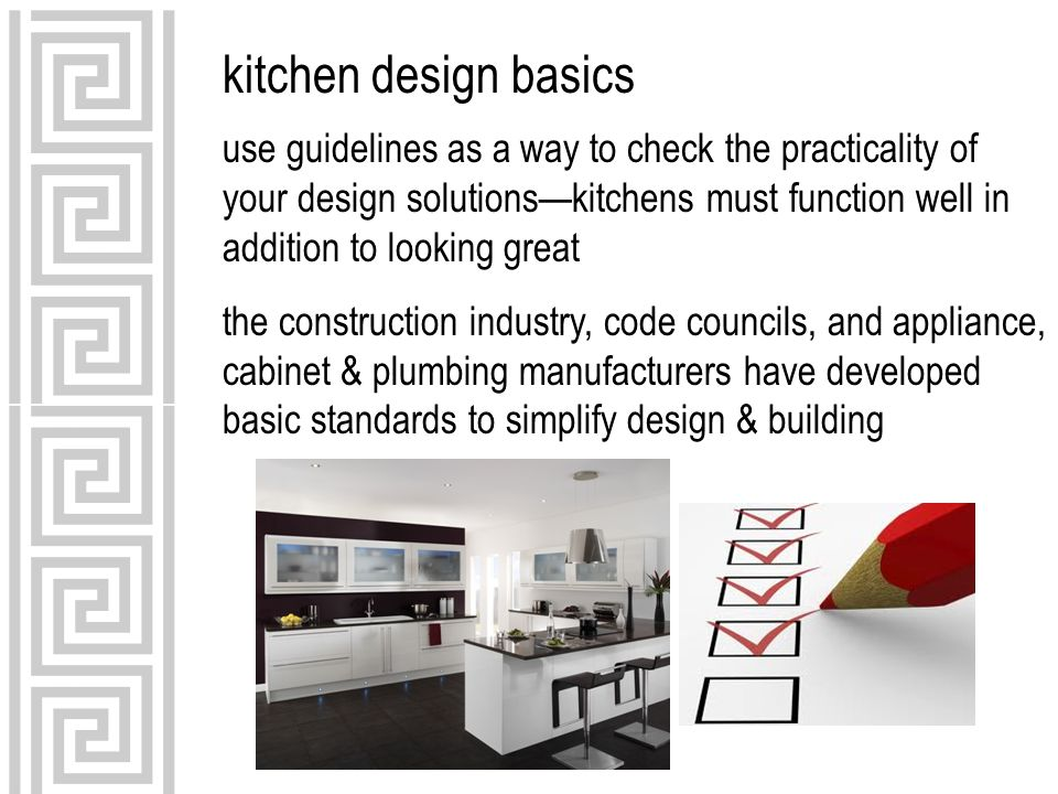 Intd 59 Kitchen Design Basics Ppt Video Online Download