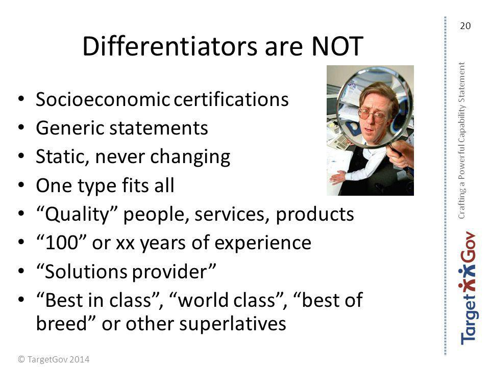Differentiators are NOT