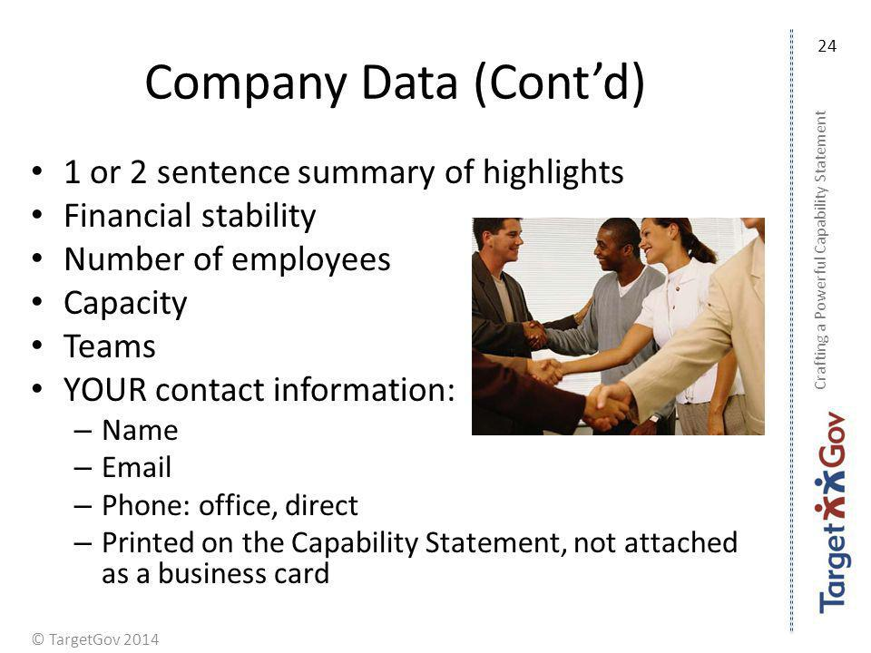 Company Data (Cont'd) 1 or 2 sentence summary of highlights