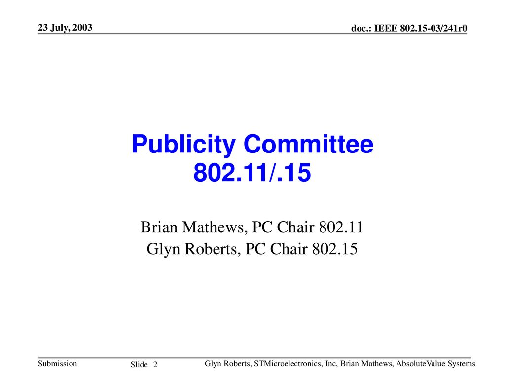 Publicity Committee /.15 Brian Mathews, PC Chair