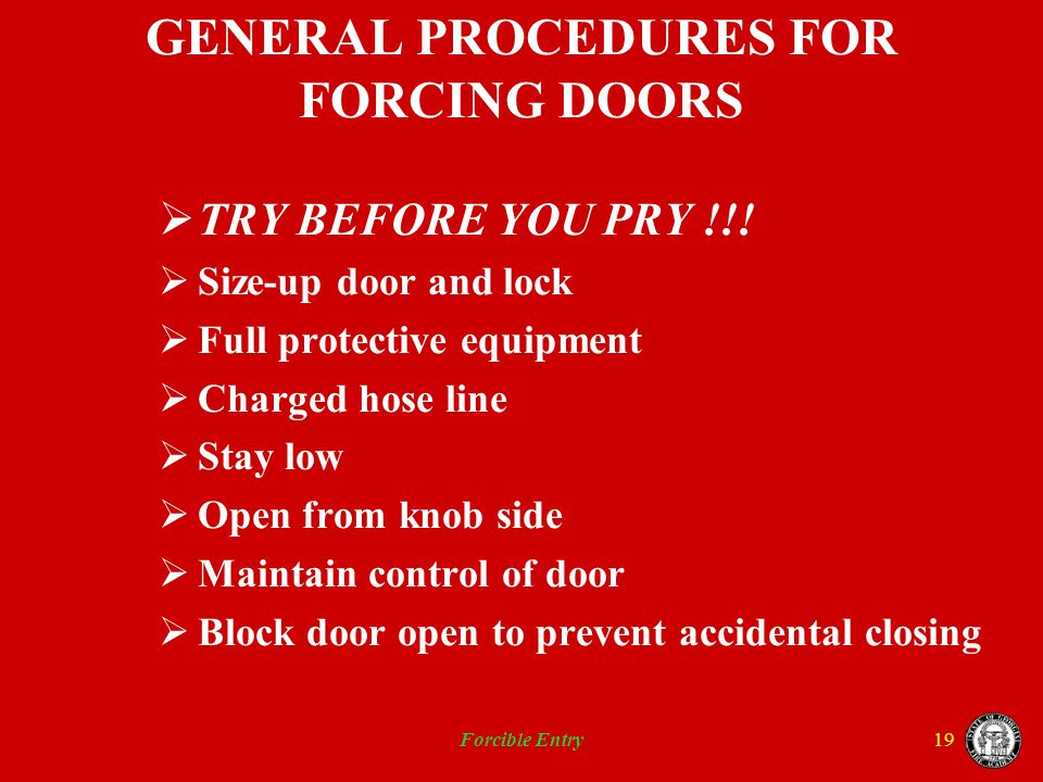 GENERAL PROCEDURES FOR FORCING DOORS