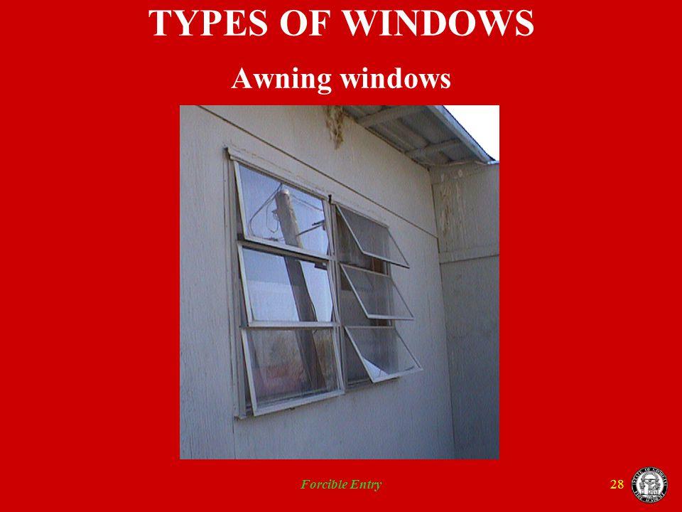 TYPES OF WINDOWS Awning windows