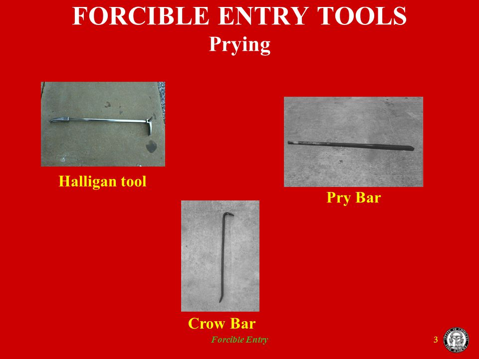 FORCIBLE ENTRY TOOLS Prying