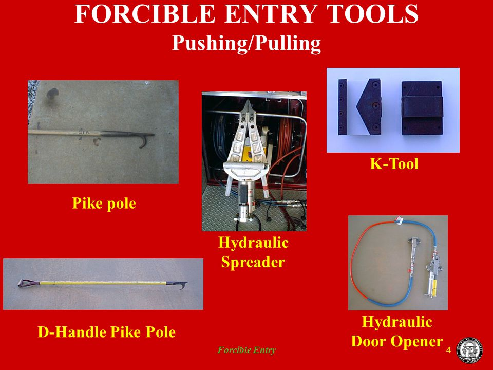FORCIBLE ENTRY TOOLS Pushing/Pulling