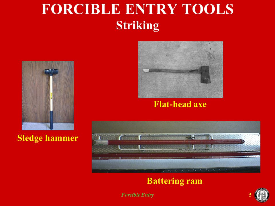 FORCIBLE ENTRY TOOLS Striking
