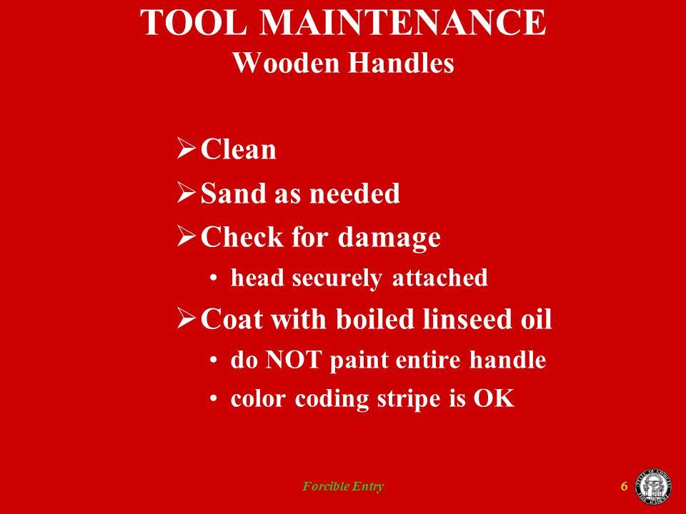 TOOL MAINTENANCE Wooden Handles