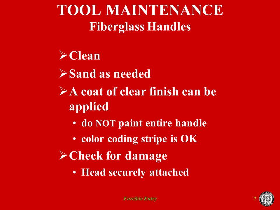 TOOL MAINTENANCE Fiberglass Handles